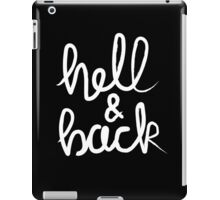 Hell & Back (white) iPad Case/Skin