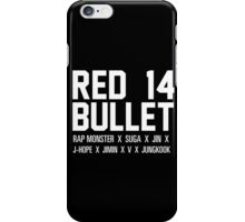RED BULLET BTS white iPhone Case/Skin
