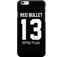 RED BULLET BTS 13 iPhone Case/Skin