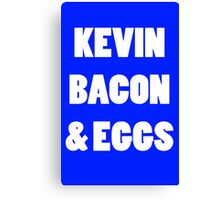 80s kevin bacon and eggs geek funny nerd Canvas Print