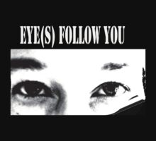 Eye(s) follow you by patjila