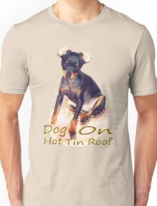 Chihuahua on hot tin roof Unisex T-Shirt