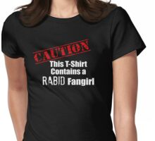 Rabid Fangirls Womens Fitted T-Shirt