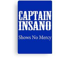 Bobby boucher captain insano shows no mercy geek funny nerd Canvas Print