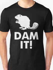 Dam It Beaver Funny Humor Hoodie / T-Shirt T-Shirt