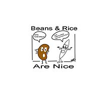 Beans & Rice are nice Photographic Print