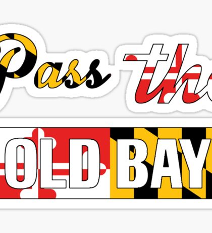 Pass the Old Bay Sticker
