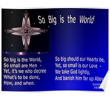 So Big is the World  Poster