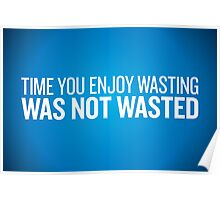 Wasting Time Poster