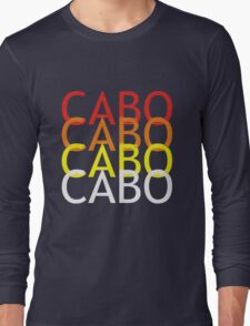Cabo geek funny nerd Long Sleeve T-Shirt