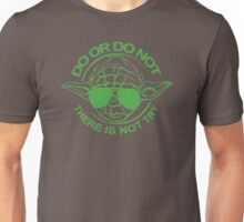 Do Or Do Not There Is No Try Funny Humour T-Shirt & Hoodie Unisex T-Shirt