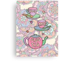 You, me, plus tea. Canvas Print