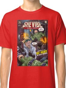 SheVibe Presents - Tantus in 007 Inches: The Uncut Protocol Cover Art Classic T-Shirt