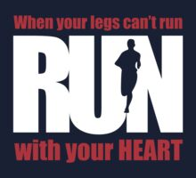 When your legs can't run, run with your heart by humerusbone