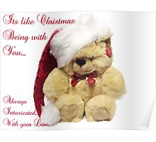 Christmas Bear Intoxicated with your love Poster