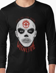 Witness Me Long Sleeve T-Shirt