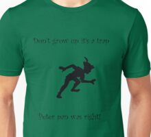dont grow up its a trap Unisex T-Shirt
