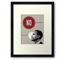 No Obama Framed Print