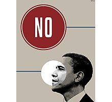 No Obama Photographic Print