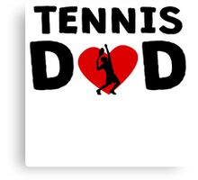 Tennis Dad Canvas Print
