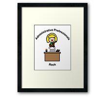 Administrative Professionals Rock (Blonde) Framed Print