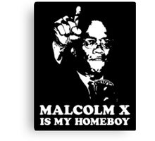 MALCOLM X IS MY HOMEBOY STICKER Canvas Print