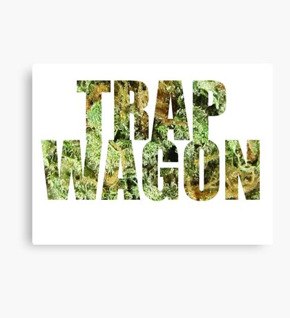 Trap Wagon Kush Canvas Print