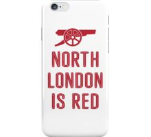 Arsenal - North London is Red iPhone Case/Skin