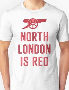 Arsenal - North London is Red T-Shirt