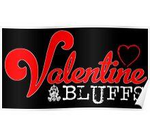 Valentine Bluffs Poster