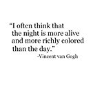 Vincent van Gogh Quote by Alexandra Russo