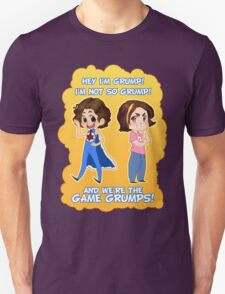 And We're the Game Grumps! T-Shirt