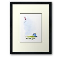 """Miss you"" Framed Print"