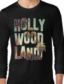 Hollywood Land! Long Sleeve T-Shirt