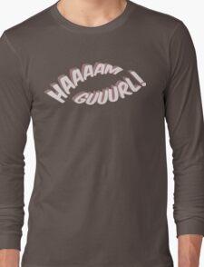 Ham Girl! Long Sleeve T-Shirt