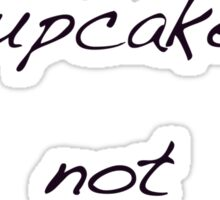 make cupcakes not war Sticker