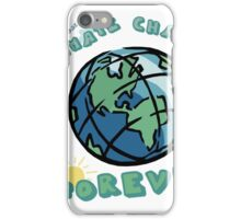 Climate Change Forever iPhone Case/Skin
