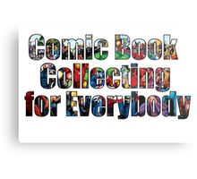 Comic Book Collecting for Everybody Metal Print
