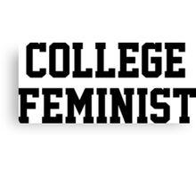 College Feminist Canvas Print