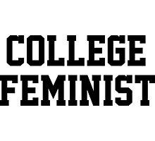 College Feminist Photographic Print