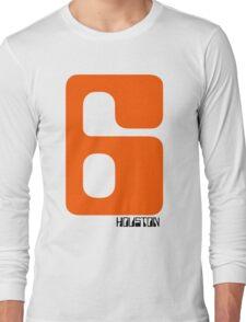 HOUSTON 6 Long Sleeve T-Shirt