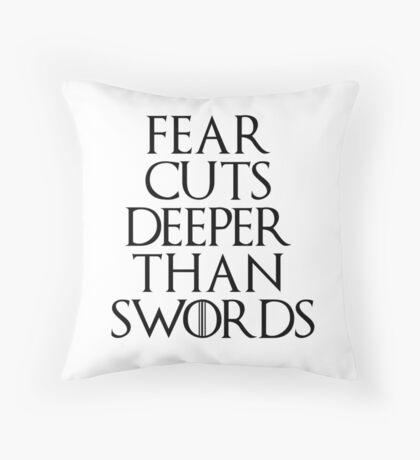 Fear cuts deeper than swords - Arya Stark Throw Pillow