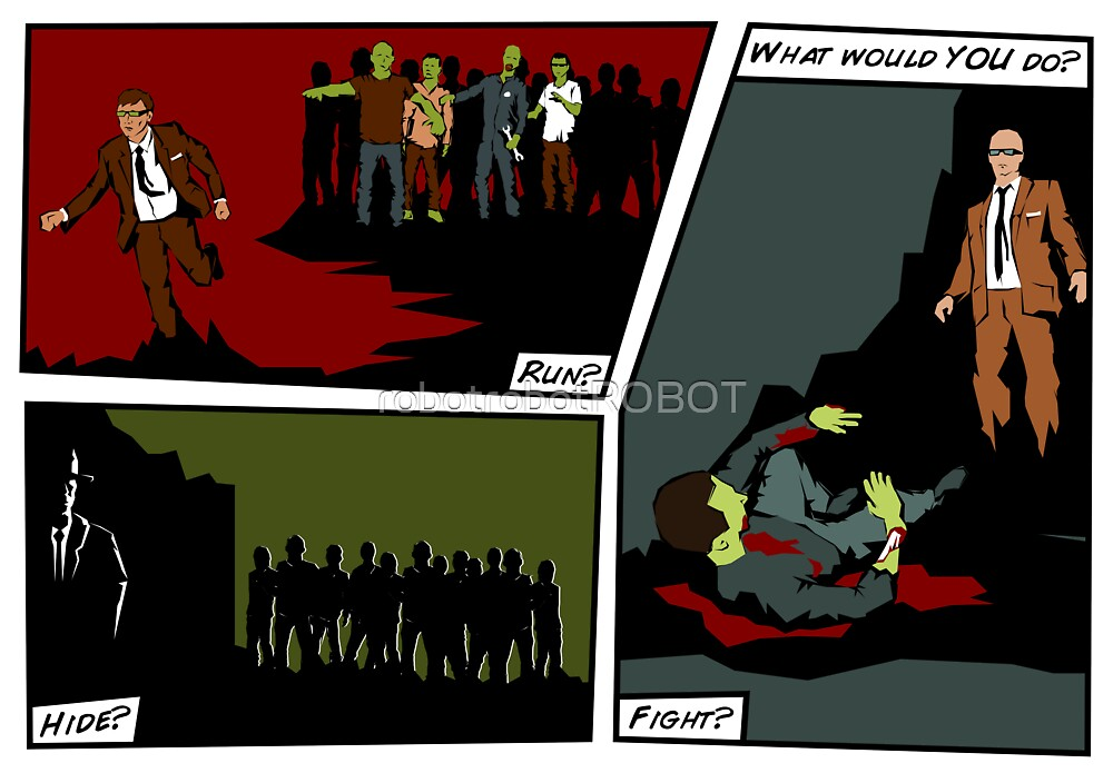 Zombie Apocalypse - What would YOU do? by robotrobotROBOT