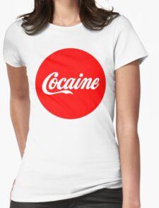 Cocaine Womens T-Shirt