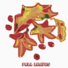 FALL LEAVES T SHIRT/BABY GROW?STICKER by Shoshonan