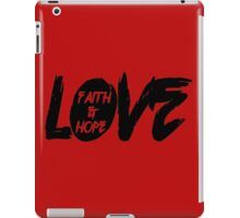 Faith, love & hope iPad Case/Skin