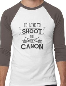 I'd love to shoot you with my Canon Men's Baseball ¾ T-Shirt