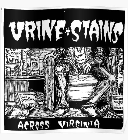 Urine Stains Poster
