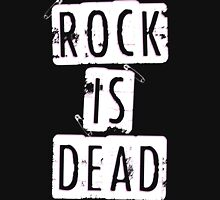 ROCK IS DEAD! Unisex T-Shirt