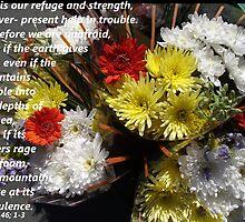 Psalms 46 in Flowers by Dawnsuzanne